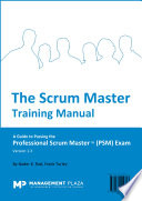 The Scrum Master Training Manual