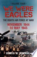We Were Eagles Vol 4