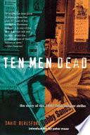 Ten Men Dead