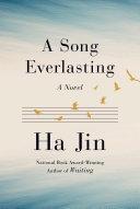A Song Everlasting: A Novel
