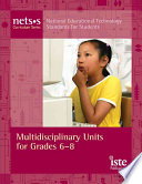 Multidisciplinary Units for Grades 6 8