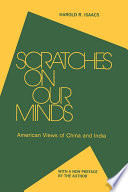 Scratches on Our Minds  American Images of China and India