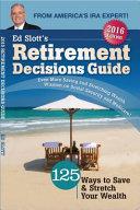 Ed Slotts 2016 Retirement Decisions Guide