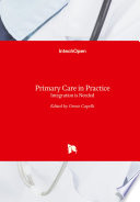 Primary Care In Practice : care of patients with chronic diseases has...
