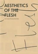 Aesthetics of the Flesh