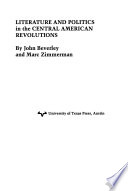 Literature and Politics in the Central American Revolutions