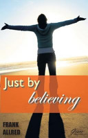 Just By Believing