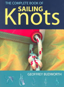 The Complete Book of Sailing Knots