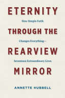 Eternity Through the Rearview Mirror Book PDF