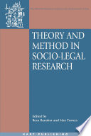 Theory and Method in Socio Legal Research