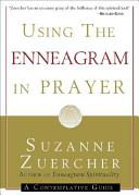 Using the Enneagram in Prayer