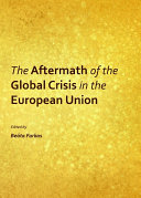 The Aftermath of the Global Crisis in the European Union