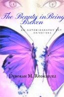Book The Beauty In Being Broken
