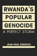 Rwanda s Popular Genocide