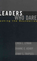 Leaders who Dare Lead Their Schools Districts Universities