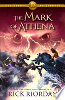 The Mark of Athena  The Heroes of Olympus  Book Three