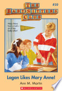 The Baby Sitters Club  10  Logan Likes Mary Anne