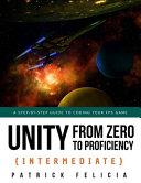 Unity from Zero to Proficiency (Intermediate): A Step-By-step Guide to Coding Your First FPS in C# with Unity. [Third Edition]