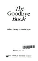 The Goodbye Book : women--from movies, literature, and life--with quavering...
