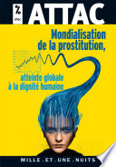 Mondialisation de la prostitution   une atteinte    la dignit   humaine