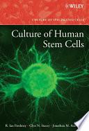 Culture of Human Stem Cells
