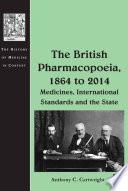 The British Pharmacopoeia  1864 to 2014