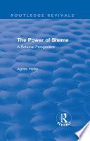 Routledge Revivals The Power Of Shame 1985