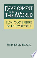 Development in the Third World  From Policy Failure to Policy Reform