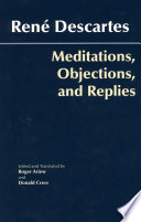 Meditations  Objections  and Replies