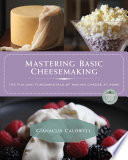 Mastering Basic Cheesemaking