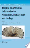 Tropical Fish Otoliths Information For Assessment Management And Ecology book