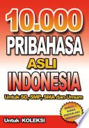 10 000 Pribahasa Asli Indonesia