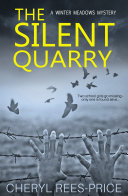 The Silent Quarry