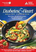 The Diabetes Heart Healthy Cookbook