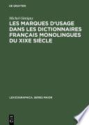 Les marques d usage dans les dictionnaires fran  ais monolingues du XIXe si  cle