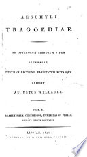 Tragoediae  Agamemnon  Choephori  Eumenides  Persae  1824