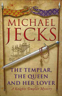 The Templar, the Queen and Her Lover Peace With The French King