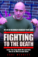 download ebook fighting to the death - my life in the world\'s deadliest fight game pdf epub