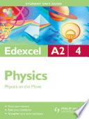 Edexcel A2 Physics Student Unit Guide  Unit 4 Physics on the Move
