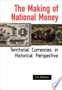 The Making of National Money