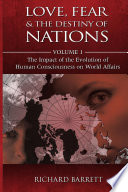 Love  Fear and the Destiny of Nations