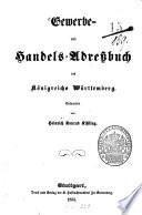 Gewerbe- und Handels-Adressbuch des Königreichs Württemberg