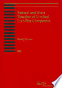 Federal and State Taxation of Limited Liability Companies  2009