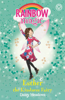 Esther The Kindness Fairy : 1 bestselling series for girls aged 5...