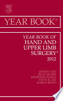 Year Book Of Hand And Upper Limb Surgery 2012 E Book