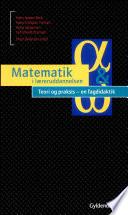 Matematik i l  reruddannelse   teori og praksis   en fagdidatik