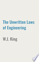 The Unwritten Laws of Engineering