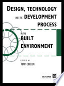 Design Technology And The Development Process In The Built Environment