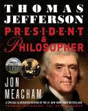 Thomas Jefferson  President and Philosopher