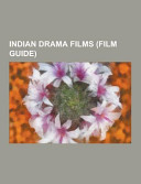 Indian Drama Films  Film Guide